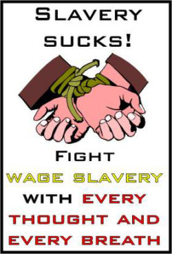 Fight Wage Slavery